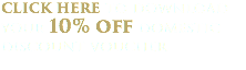 click here to download your 10% off domestic discount voucher